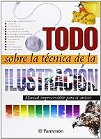Todo Sobre La Tecnica de Ilustracion