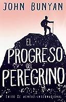 El Progreso del Peregrino/ Pilgrim's Progress