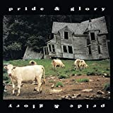 Pride & Glory -Reissue-
