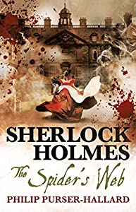 Sherlock Holmes - The Spider's Web (The New Adventures of Sherlock Holmes) (English Edition)