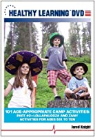 101 Age-Appropriate Camp Activities Part #2: Lollapalooza and Zany Activities for Ages Six to Ten【DVD】 [並行輸入品]