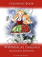 Coloring Book Whimsical Darlings Holidays Edition