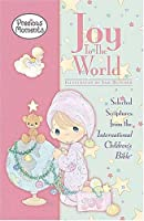 Precious Moments Joy To The World: Selected Scriptures From The International Children's Bible