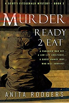 M.urder R.eady to E.at (A Scotti Fitzgerald Murder Mystery Book 2) by [Rodgers, Anita]