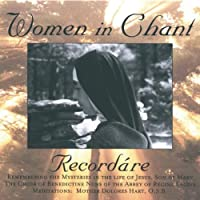 Recordare: Women in Chant