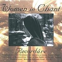 Recordare: Women in Chant