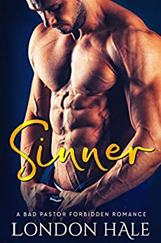 Sinner: An Opposites Attract Romance by [Hale, London]