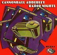 Radio Nights by Cannonball Adderley (2002-10-08)