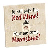 トラバーチンコースター 赤ワインを持って地獄へ 私を月のように注ぐ