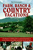 Farm, Ranch and Country Vacations in America