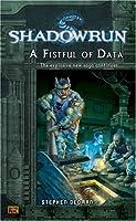 Shadowrun #6: A Fistful of Data (A Shadowrun Novel)