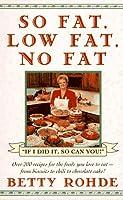 So Fat, Low Fat, No Fat