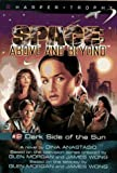 Dark Side of the Sun: A Novel (Space - Above and Beyond)