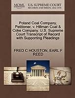 Poland Coal Company, Petitioner, V. Hillman Coal & Coke Company. U.S. Supreme Court Transcript of Record with Supporting Pleadings