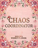 Chaos Coordinator 2020-2021 Weekly Planner: Two Year Elegant Floral Daily Schedule Agenda with Inspirational Quotes   2 Year Pretty Rose Gold Organizer with To-Do's, U.S. Holidays, Vision Board & Notes
