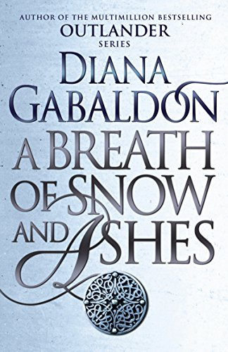A breath of snow and ashes outlander 6 ebook diana gabaldon a breath of snow and ashes outlander 6 by gabaldon diana fandeluxe