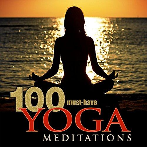 100 Must-Have Yoga Meditations...