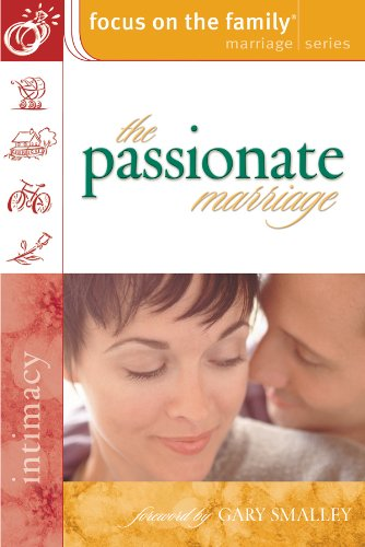 Download The Passionate Marriage (Focus on the Family: Women) 0830731520
