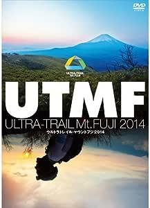 ウルトラトレイル・マウントフジ2014 (ULTRA-TRAIL Mt.FUJI 2014)