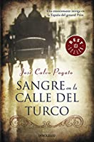 Sangre En La Calle Del Turco / Blood On Turco's Street (Best Seller)