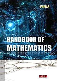 [Vialar, Thierry]のHandbook of Mathematics (English Edition)