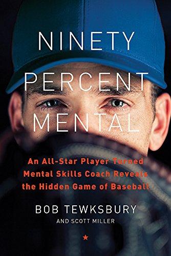 Ninety Percent Mental: An All-...