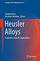 Heusler Alloys: Properties, Growth, Applications (Springer Series in Materials Science) by Unknown(2015-11-12)