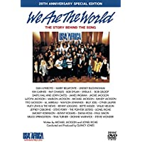 We Are The World The Story Behind The Song - 20th Anniversary Special Edition