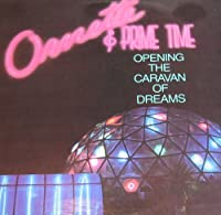 Opening The Caravan Of Dreams