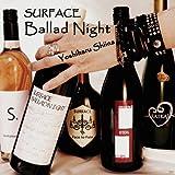 """椎名慶治Special Live """"SURFACE Ballad Night"""