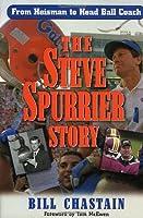 The Steve Spurrier Story: From Heisman to Head Ballcoach