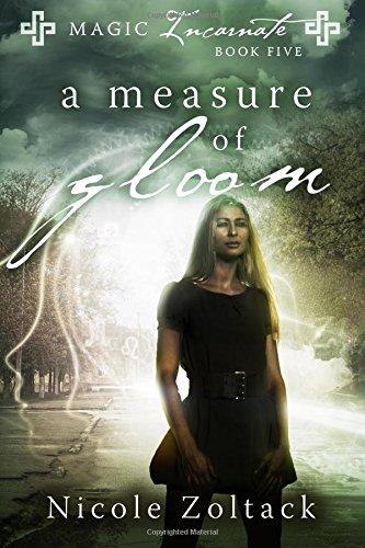 Download A Measure of Gloom (Magic Incarnate) 1545233934