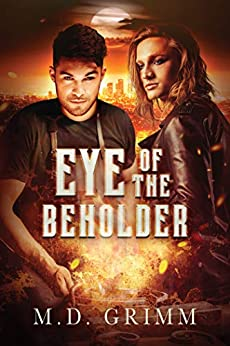 Eye of the Beholder by [Grimm, M.D.]