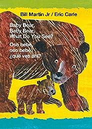 Baby Bear, Baby Bear, What Do You See?/Oso Bebé, Oso Bebé, ¿qué Ves Ahí?