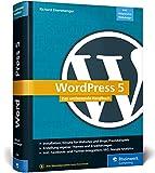 WordPress 5: Das umfassende Handbuch. Vom Einstieg bis zu fortgeschrittenen Them...