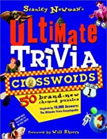 Stanley Newman's Ultimate Trivia Crosswords, Volume 1 (Stan Newman)