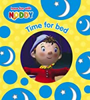 Time for Bed (Noddy Board Book S.)