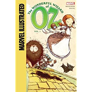 Marvel Illustrated the Wonderful Wizard of Oz 1 (Marvel Illustrated: the Wonderful Wizard of Oz)