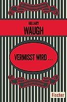 Vermisst wird ...: Kriminalroman