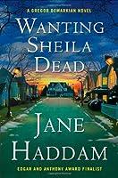 Wanting Sheila Dead: A Gregor Demarkian Novel