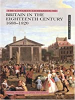 The Longman Companion to Britain in the Eighteenth Century, 1688-1820 (Longman Companions to History)