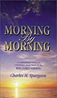 Morning by Morning: Daily Readings