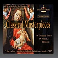 Classical Creation - Classical Masterpieces