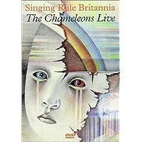 Sing Rule Britannia / Chameleons Live