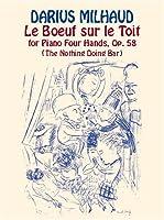 Milhaud: Le Boeuf Sur Le Toit: For Piano Four Hands, Op. 58