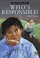 Who's Responsible (Summit Books: The West 7th Street Series)