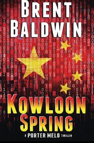 Kowloon Spring: A Porter Melo Novel: Volume 2