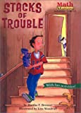 Stacks of Trouble (Math Matters (Prebound))