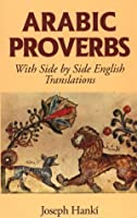Arabic Proverbs (Bilingual Proverbs)