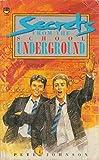 Secrets from the School Underground (Lions)